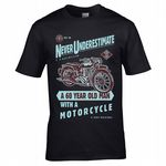 Funny Never Underestimate A 60 Year Old With A Motorcycle Slogan Biker Motif Mens Black T-shirt Top